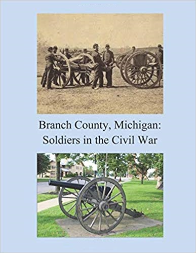 Branch County, Michigan: Soldiers in the Civil War