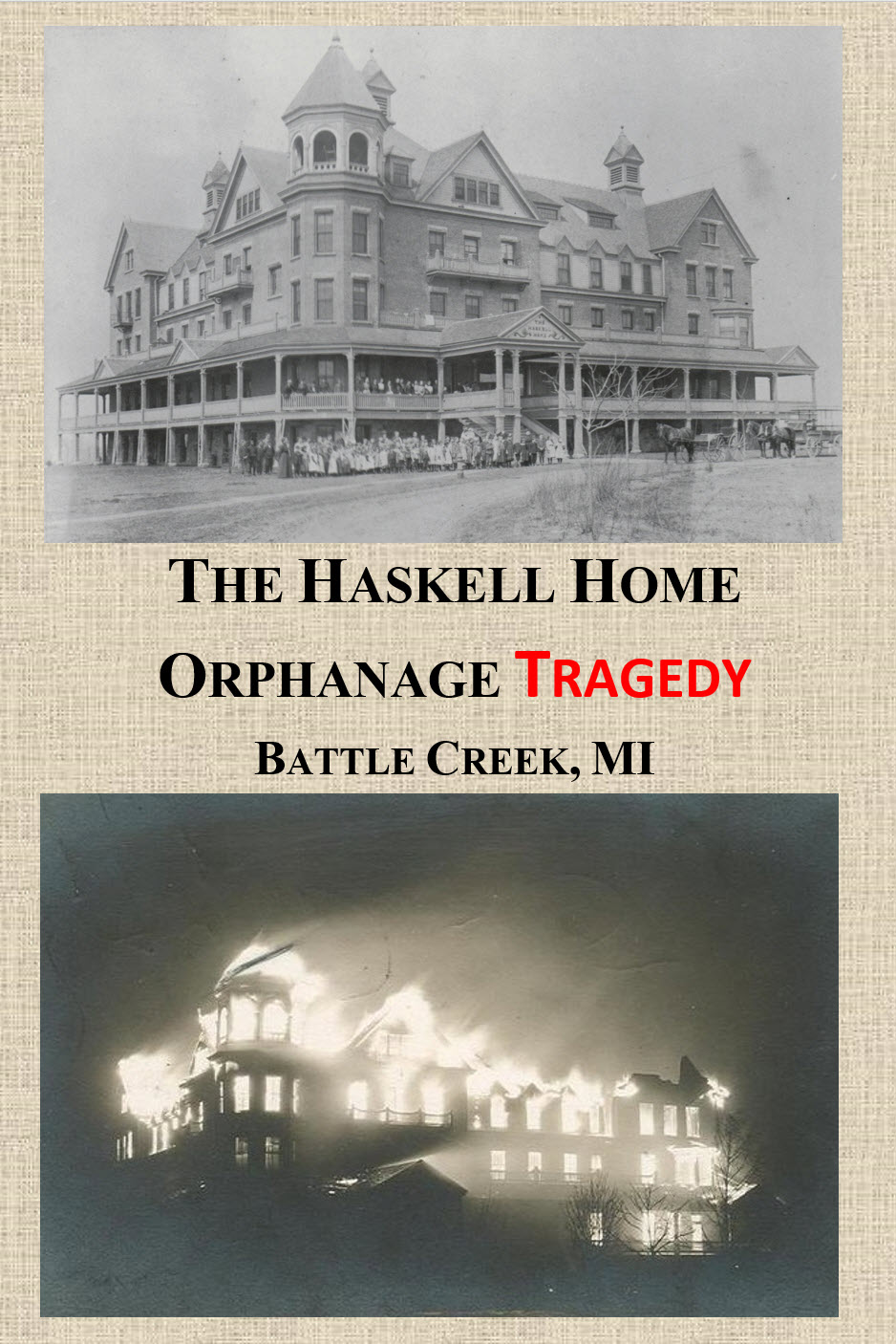 The Haskell Home Orphanage Tragedy